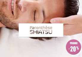 OFFRE TERMINÉE : Parenthèse «Shiatsu» spéciale fête des pères
