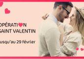 OFFRE TERMINÉE : Opération Saint Valentin, -14% sur nos…