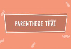 Parenthèse Thaï   Fête des Pères